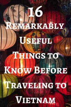 Heading to the adventurous country of Vietnam soon? Make sure to read this list of 16 remarkably useful things to know before traveling to Vietnam!