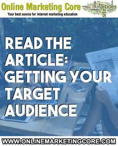 Getting Your Target Audience Marketing Plan, Internet Marketing, Online Marketing, Digital Marketing, When You Know, Word Out, Target Audience, Saving Money, You Got This