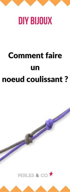 Comment faire un noeud coulissant ? Retrouvez nos conseils pour apprendre les ba… How to make a sliding knot? Find our tips to learn the basics in creating costume jewelry. Diy Bracelet Box, Diy Necklace Holder, Bracelet Charms, Necklace Storage, Diy Jewelry Hanger, Diy Jewelry Necklace, Nose Jewelry, Beaded Jewelry, Hanger Crafts