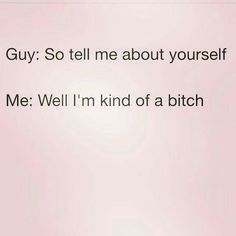 """Scratch the """"kind of"""" part!!!!!! I know I am. And I own that shit! #INTJ #Capricorn #Female"""