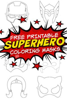 Free Printable Superhero Face Masks for Kids - Simple Mom Project Planning a superhero birthday party or need a last minute superhero costume idea for Halloween? Look no further because these FREE printable superhero mask templates are per Hero Crafts, Fun Diy Crafts, Sun Crafts, Frame Crafts, Last Minute Superhero Costumes, Superhero Mask Template, Superhero Coloring, Templates Printable Free, Super Hero Free Printables