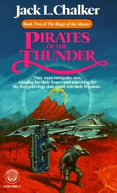 Jack L. Chalker, Pirates Of The Thunder #ScienceFiction #SF