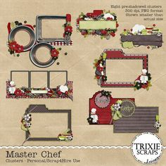 Master Chef Digital Scrapbooking Clusters Cooking Recipes - Celebrate your inner gourmet chef with my Master Chef collection! Perfect for special trips to restaurants, vacation photos, cooking/baking with the kids, even make-believe kitchen play time and more! This element cluster pack includes eight pre-shadowed frame/border clusters, saved as 300 dpi PNG files. Approved for S4H/S4O and Personal Use, as well. Please observe the TOU included in your download.