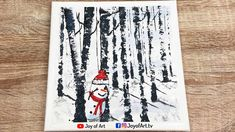 Peek-a-Boo Snowman in Forest Acrylic Painting   Joy of Art #192 Forest Painting, Peek A Boos, Painting & Drawing, Snowman, Joy, Drawings, Glee, Forest Pictures, Sketches
