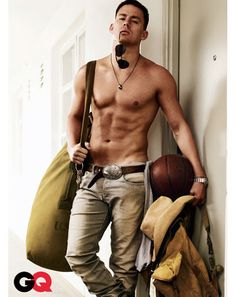 So this is uh...Channing...um...Tatum...I'm sorry, my brain has just temporarily shut down. Please come back later.