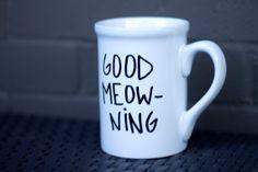 Ceramic Coffee Mug -- Cat Design -- Coffee Cup -- Good Meowning -- Hand Painted