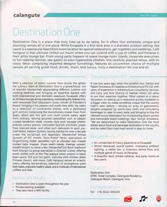 Destination One featured in Planet #Goa, #Wine & #Dine #Food Guide 2014 - a selection of Goa's culinary hotspots and a comprehensive list of eateries. Page (1/2).