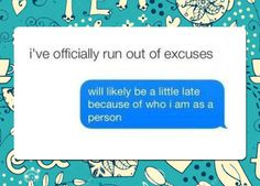 Funny pictures about Running Out Of Excuses. Oh, and cool pics about Running Out Of Excuses. Also, Running Out Of Excuses photos. Delivery Room, Stop Caring, Run Out, Lol, Work Memes, Wtf Funny, Hilarious, Love Words, Funny Stuff