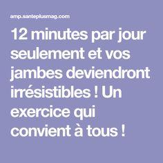 12 minutes par jour seulement et vos jambes deviendront irrésistibles ! Un exercice qui convient à tous ! About Me Blog, Motivation, Sports, Squat, Physique, Fitness, Goodies, Challenge, Workout
