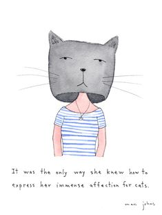 Marc Johns: her immense affection for cats