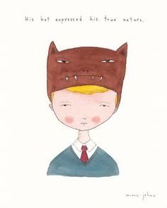 his hat expressed his true nature — Marc Johns