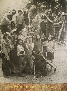 The People of Total Loss Farm :: Hippie Commune___circa 1960s