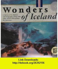 Wonders of Iceland (9789979761679) Helgi Gudmundsson, Robert Cook , ISBN-10: 9979761679  , ISBN-13: 978-9979761679 ,  , tutorials , pdf , ebook , torrent , downloads , rapidshare , filesonic , hotfile , megaupload , fileserve