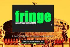Fringe Festival 2015 A Roma  La quarta edizione del Roma Fringe Festival è già iniziata (30 maggio) e si svolge nelle prossimità del fiume Tevere, al parco del Mausoleo di Adriano (anche conosciuto come Giardini di Castel Sant'Angelo o Parco della Mole Adriana), sulla sponda sinistra del fiume.  romafringefestival2015