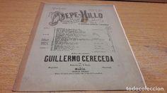 PARTITURA / PEPE-HILLO. ZARZUELA EN 4 ACTOS. GUILLERMO CERECEDA. NICOLÁS TOLEDO - MADRID