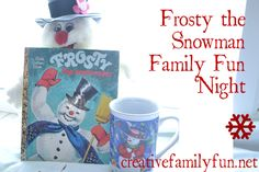Creative Family Fun: Creative Family Fun Nights: Frosty the Snowman