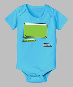 Bring virtual chuckles and chortles out into the real world with this cheeky bodysuit. Snaps on bottom and a handy lap neck make changing faster than the speed of SMS.