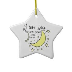 I love you to the moon and back christmas ornament zazzle.com