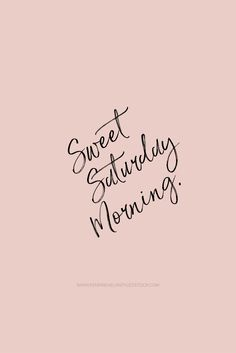 Sweet Saturday Morning!! #cuddles #snuggles #kisses #love 🥰😘😊 Pink Quotes, Cute Quotes, Words Quotes, Sayings, Saturday Morning Quotes, Good Morning Quotes, Happy Weekend Quotes, Funny Weekend, Positive Quotes