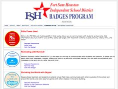 LOVE, LOVE, LOVE the idea of creating an in house site for a district to house Digital Badges: https://sites.google.com/a/fshisd.org/fshisd-badges/communication