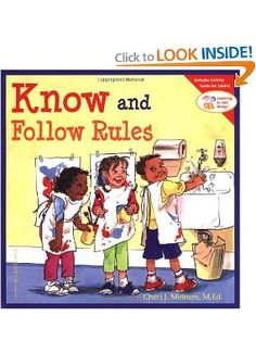 Know and Follow the Rules picture book for elementary years and first day of school lesson. This blog has a list of books for behavior skills and manners too.