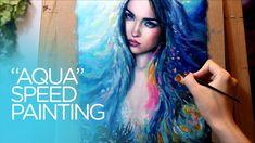 """[SPEED PAINTING] mermaid oil painting time lapse - """"Aqua"""""""