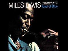 # 106 Miles Davis - Kind of Blue - All Blues - YouTube
