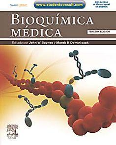 Bioquímica médica   /  Baynes, J. W.  http://mezquita.uco.es/record=b1501528~S6*spi