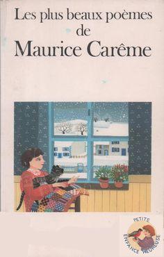 Les plus beaux poèmes de Maurice Carême (1985) French Teacher, Cycle 3, French Language, Montessori, Poems, Classroom, Positivity, Poster, Culture