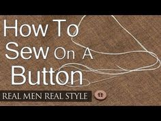 Life skill everyone should have! Sew on a button