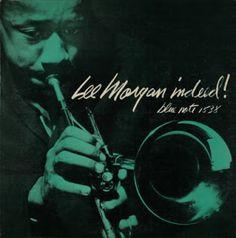 Lee Morgan - Indeed! - Blue Note BLP 1538