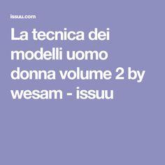 La tecnica dei modelli uomo donna volume 2 by wesam - issuu