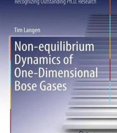 Non-Equilibrium Dynamics Of One-Dimensional Bose Gases PDF