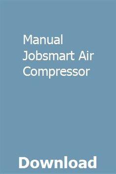 Jobsmart – tractor supply air compressors.