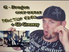 G DRAGON - COUP D'ETAT Kpop MV Reaction (GD Giveaway)