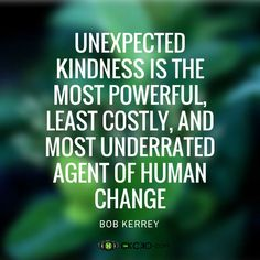 Unexpected kindness… #quote