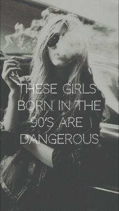 90's Girls | dangerous