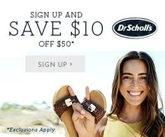 Dr. Scholl's - Get $10 Off $50 - http://www.momscouponbinder.com/dr-scholls-get-10-off-50/