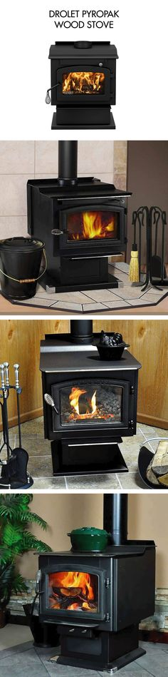 DROLET PYROPAK WOOD STOVE  The Pyropak is a high efficiency wood stove among the smallest on the market. This pedestal model is EPA certified. The Pyropak is ideal for small areas that require a limited heating capacity without compromise on the appliance efficiency.