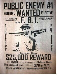 Wanted FBI poster for John Herbert Dillinger. Public enemy number one in the early 1930's