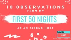 10 Observations from my first 50 nights as an Airbnb host Look Back At Me, Airbnb Host, Best Memories, Wanderlust, Architecture, Night, Reading, Top, Arquitetura