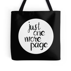 Just One More Page Tote Bag by DanaAndTheBooks