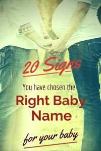 20 signs you chose the right baby name.
