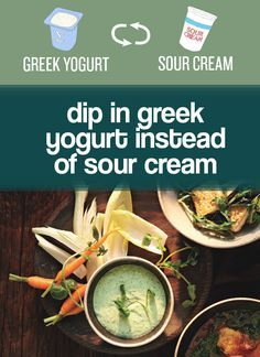 Cut the fat in dip way down by using Greek yogurt instead of sour cream.