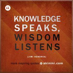 """""""Knowledge Speaks, Wisdom Listens"""" #pepatah #JimiHendrix (3/3)"""