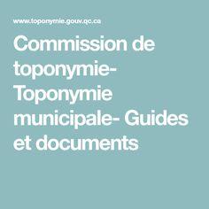 Commission de toponymie – Toponymie municipale – Guides et documents Tools