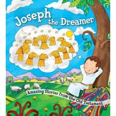Joseph the Dreamer - Harvest House Publishers. From Eliza Henry in Archbold, Ohio!
