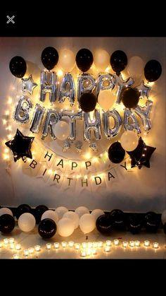 Happy Birthday Balloons, Happy Birthday Banners, Birthday Messages, Hotel Birthday Parties, Birthday Celebrations, Black And White Balloons, Romantic Birthday Wishes, Birthday Decorations For Men, Friend Birthday Gifts