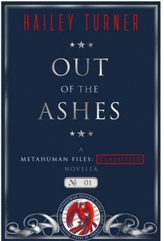 Out Of The Ashes (A Metahuman Files: Classified) | Gay Book Reviews – M/M Book Reviews