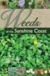 Weeds of the Sunshine Coast Fraser Island, Weed Control, Sunshine Coast, This Book, Herbs, Herb, Spice